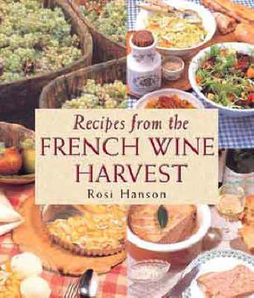 Recipes from the French Wine Harvest