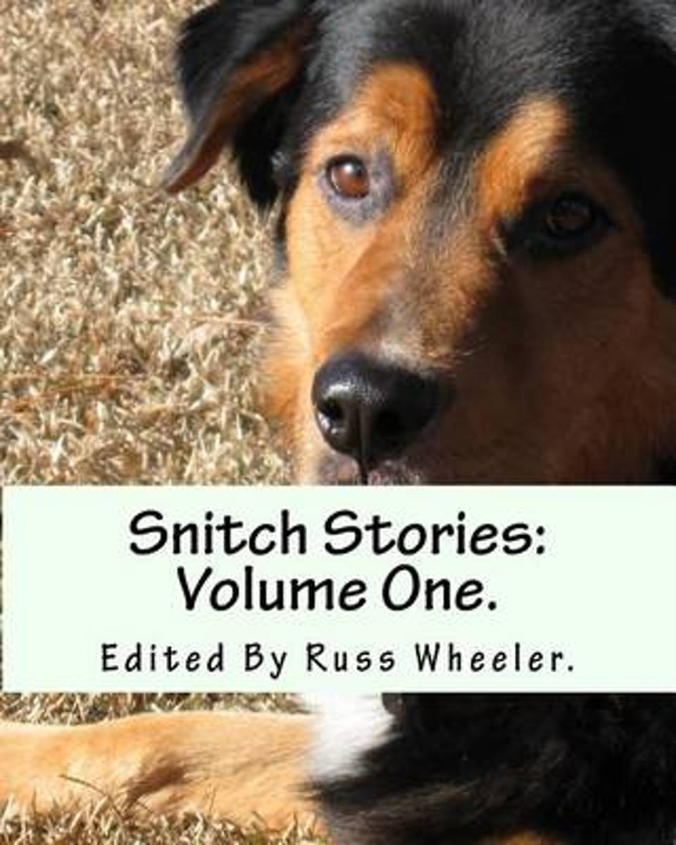 Snitch Stories