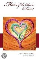 Matters Of The Heart, Volume 1: A Collection Of Stories About Chd
