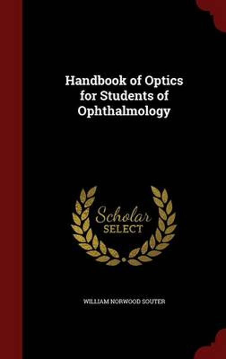 Handbook of Optics for Students of Ophthalmology