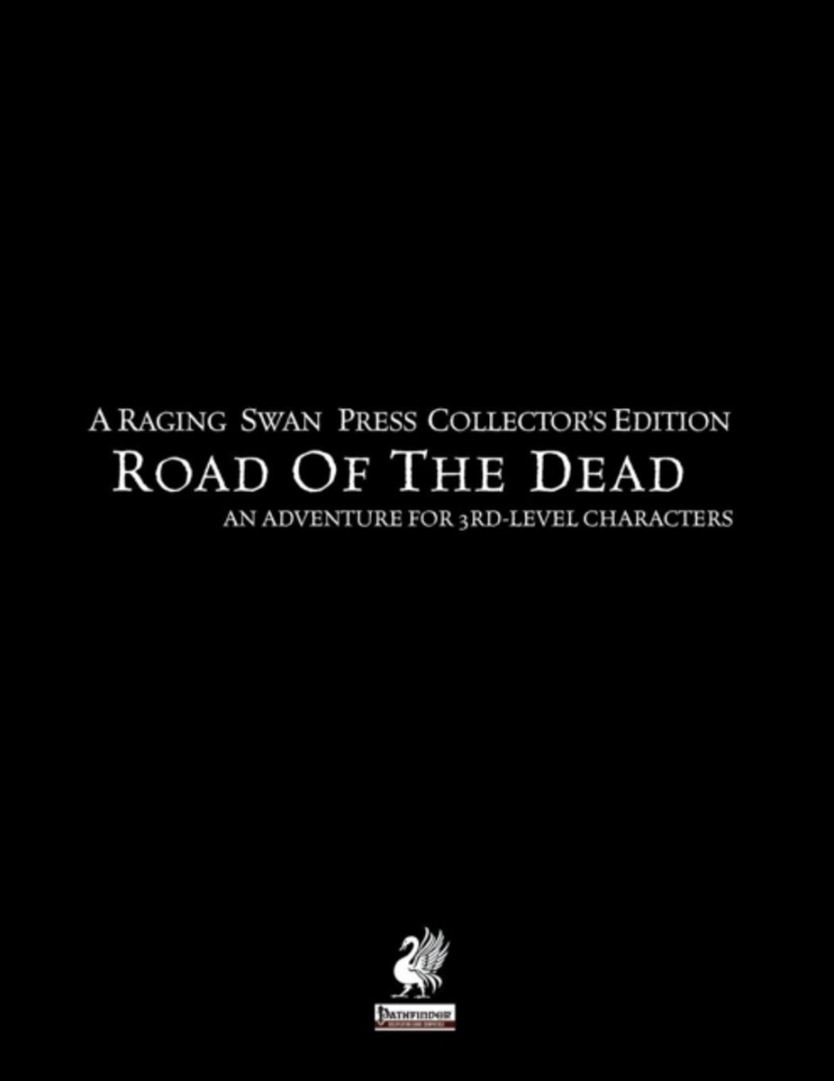 Raging Swan's Road of the Dead Collector's Edition