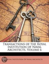 Transactions Of The Royal Institution Of Naval Architects, Volume 6