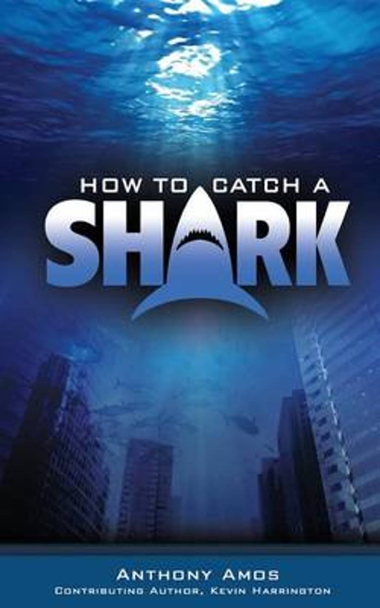 How to Catch a Shark