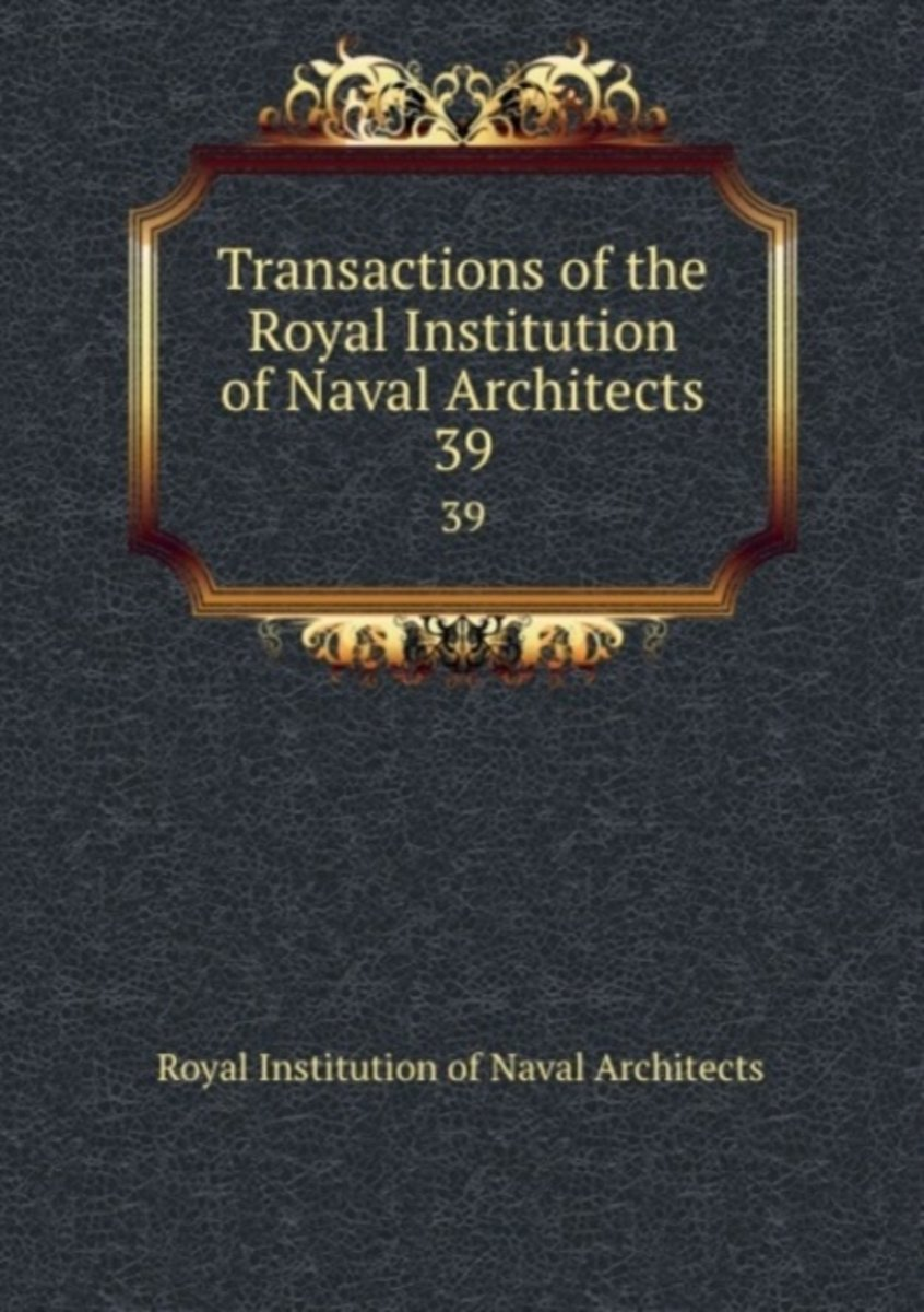 Transactions of the Royal Institution of Naval Architects