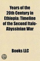 Years Of The 20th Century In Ethiopia: 1916 In Ethiopia, 1928 In Ethiopia, 1930 In Ethiopia, 1931 In Ethiopia, 1934 In Ethiopia