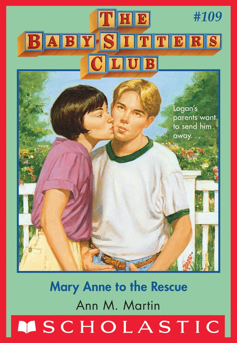 The Baby-Sitters Club #109: Mary Anne to the Rescue