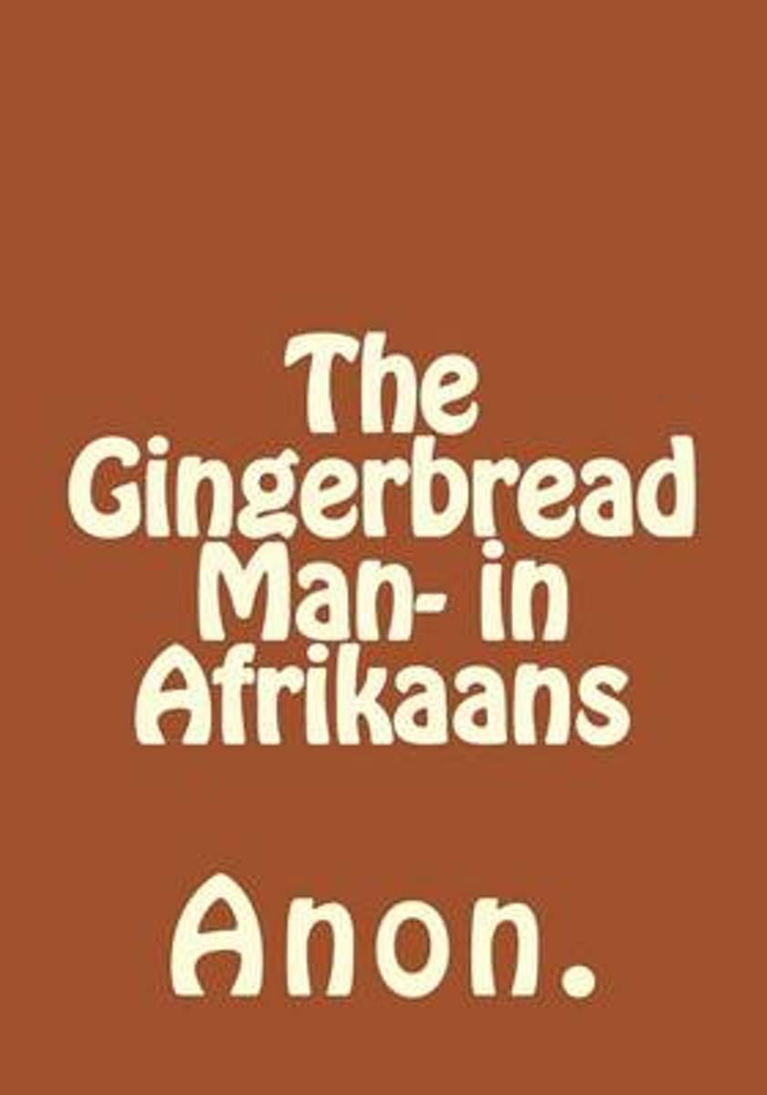 The Gingerbread Man- In Afrikaans