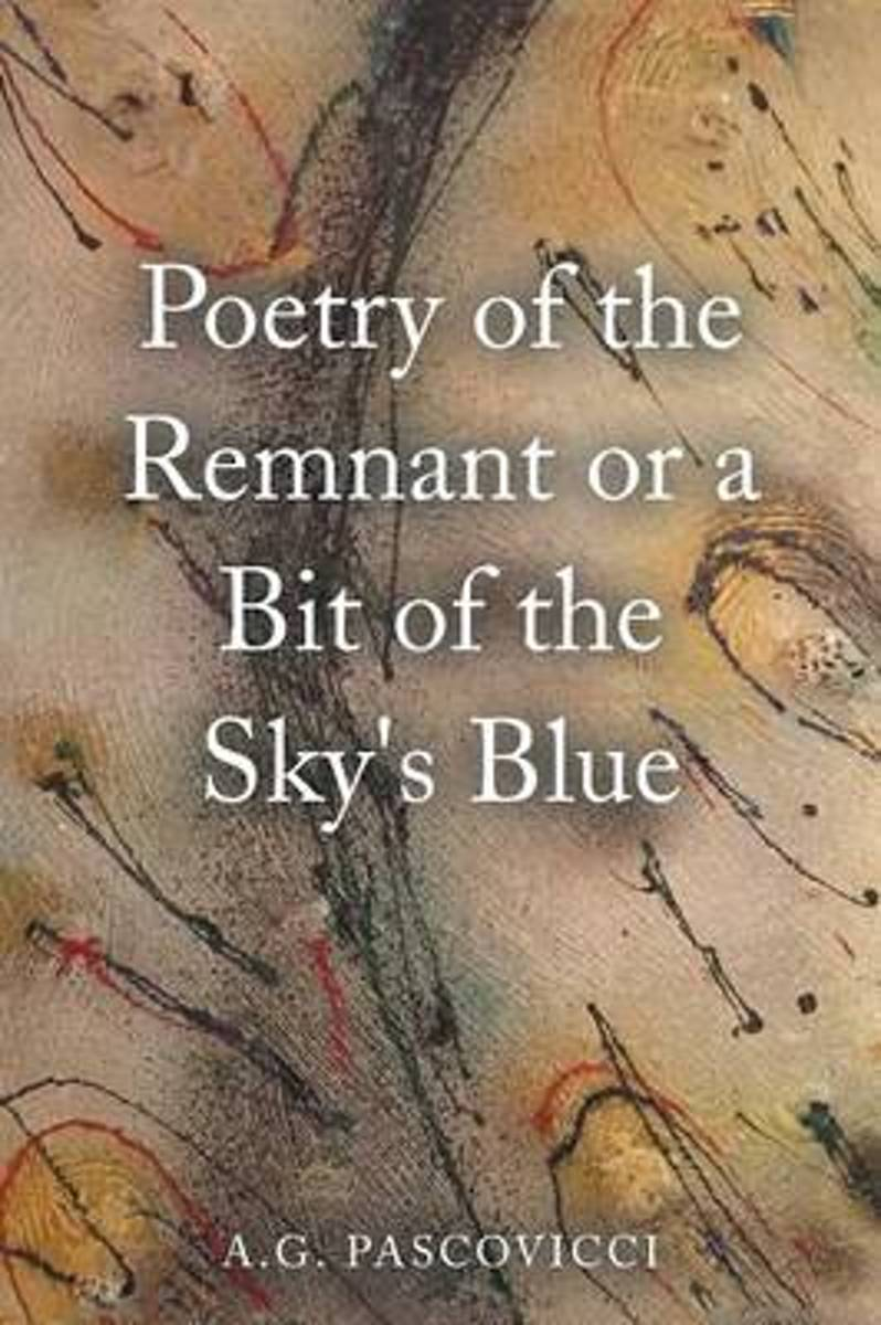 Poetry of the Remnant or a Bit of the Sky's Blue