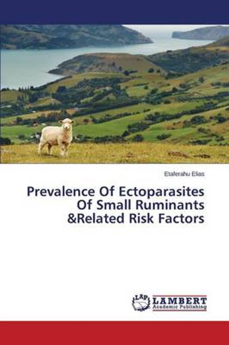 Prevalence of Ectoparasites of Small Ruminants &Related Risk Factors