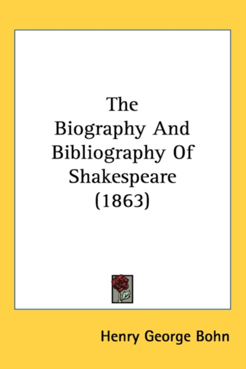 The Biography And Bibliography Of Shakespeare (1863)