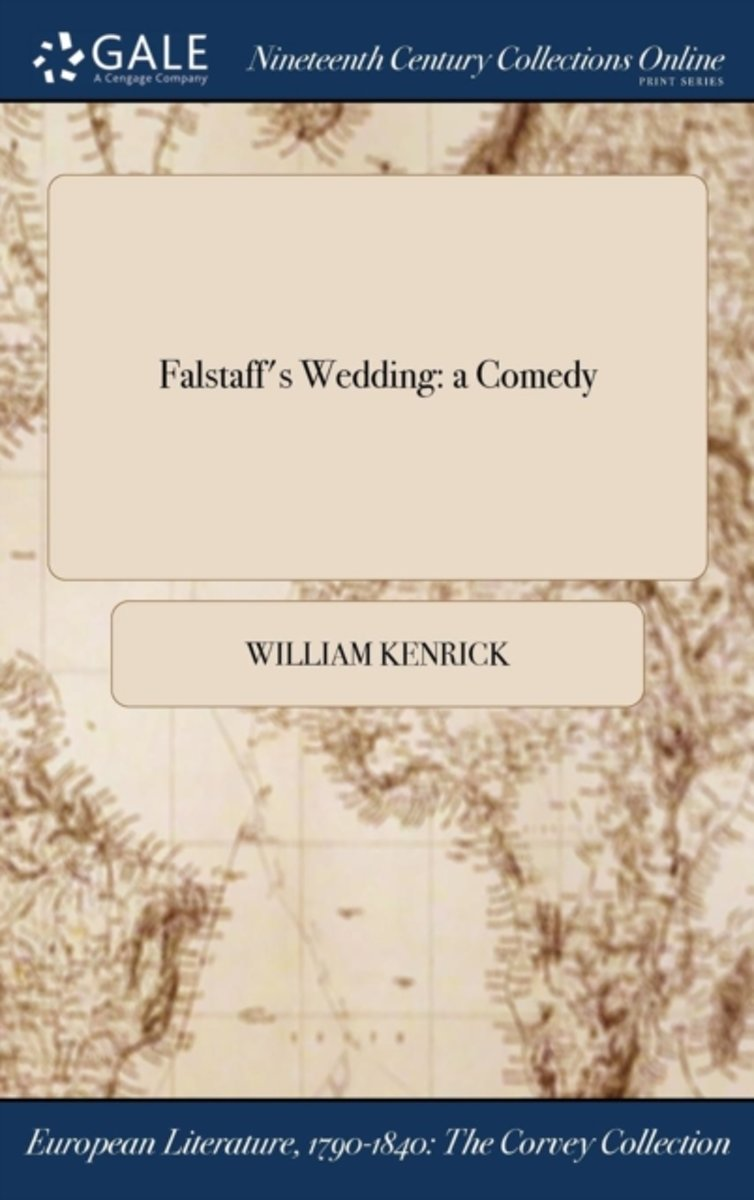 Falstaff's Wedding: A Comedy