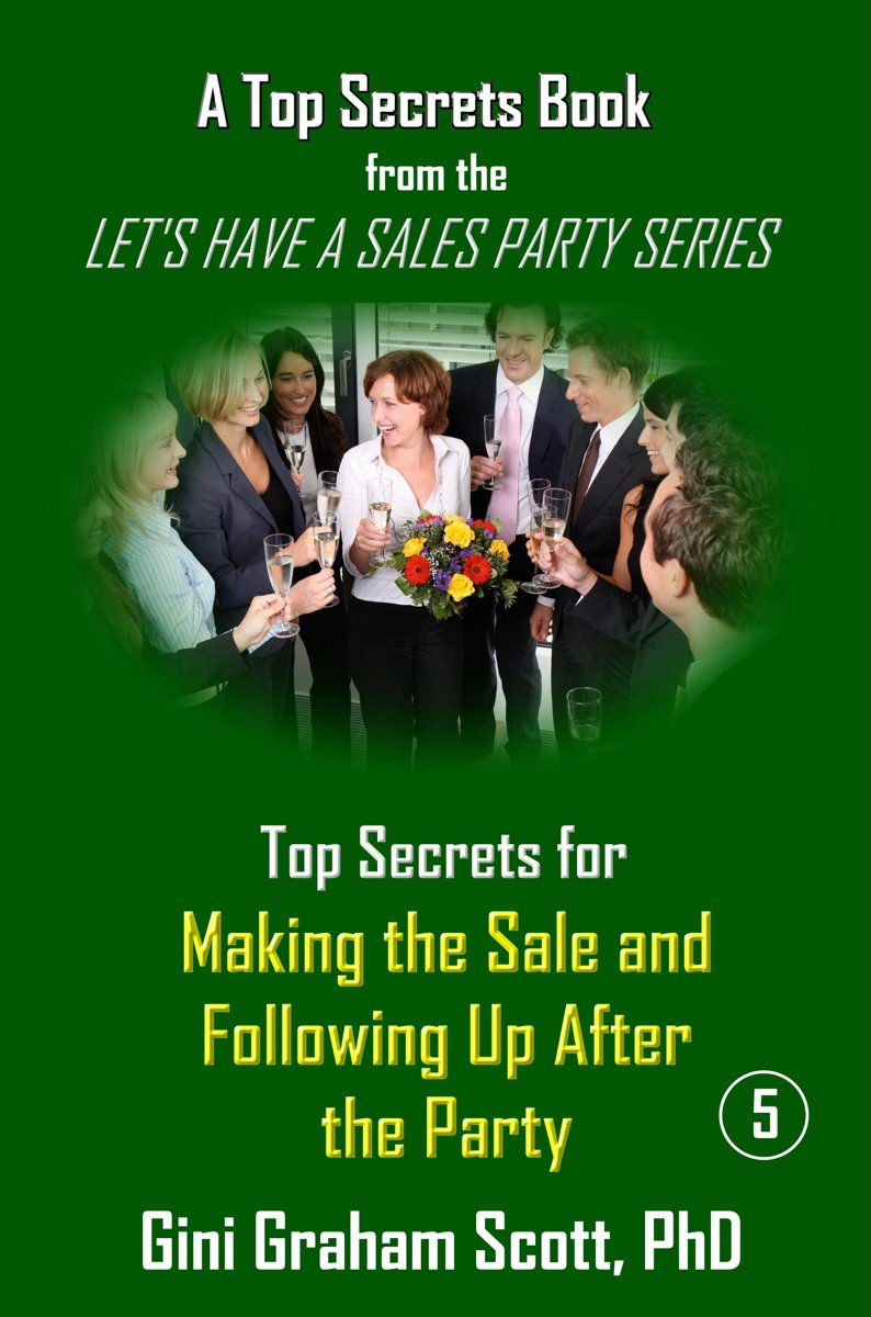 Top Secrets for Making the Sale and Following Up After the Party