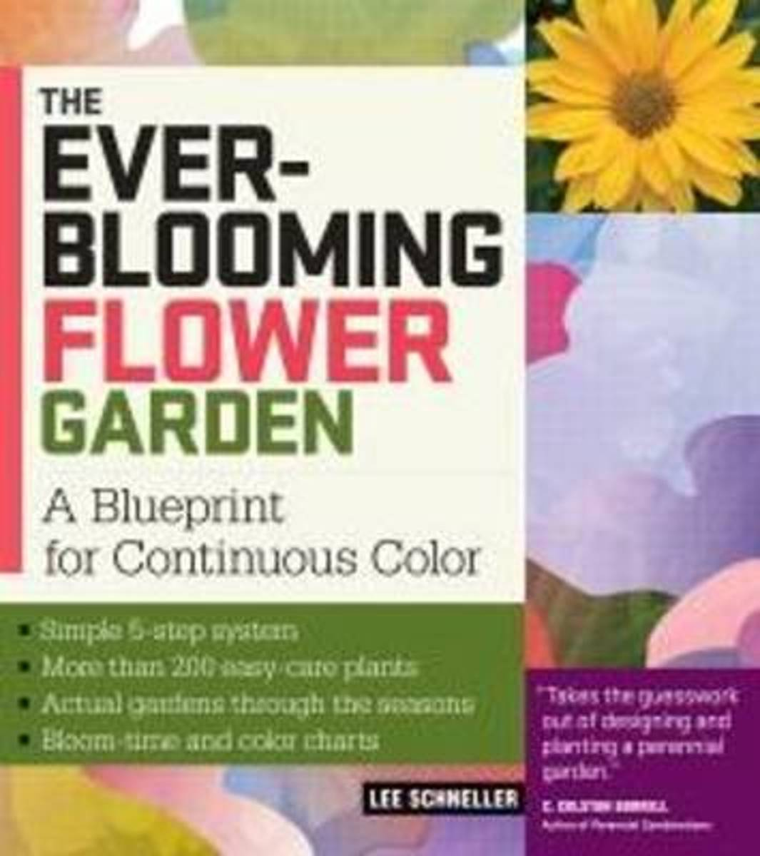 The Ever Blooming Flower Garden
