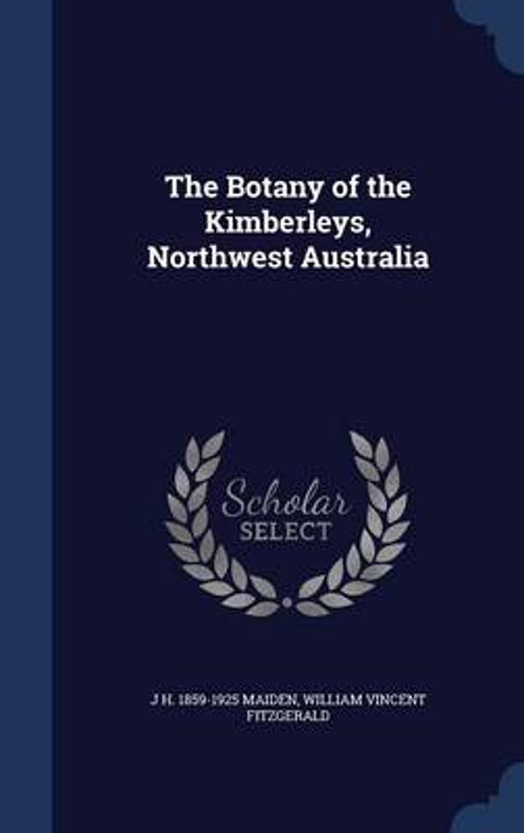The Botany of the Kimberleys, Northwest Australia