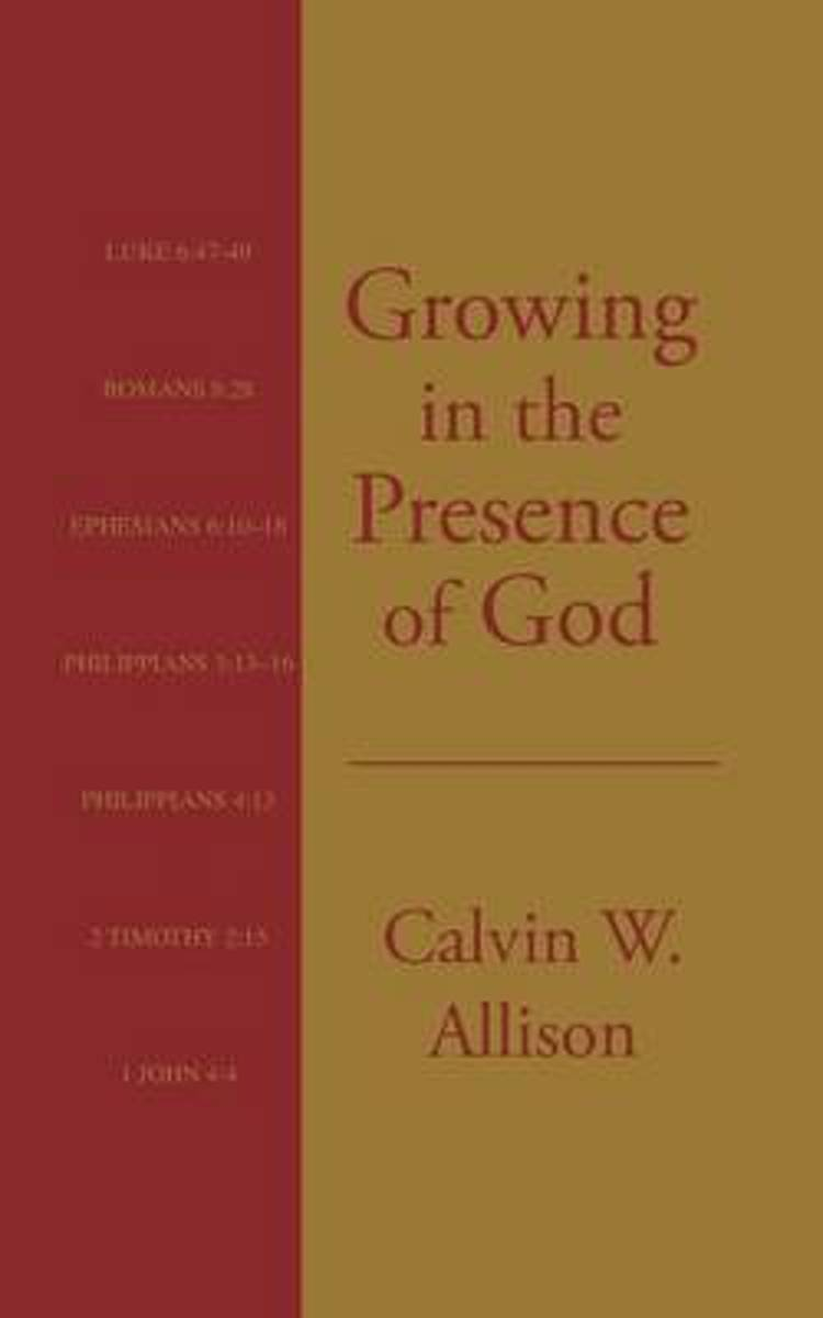 Growing in the Presence of God
