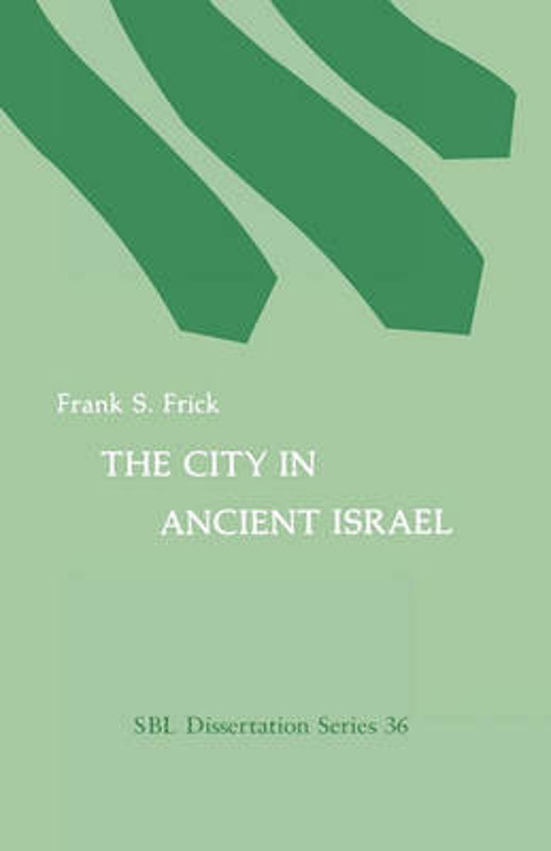 The City in Ancient Israel