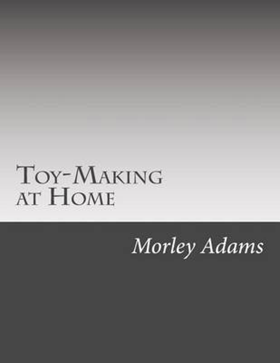 Toy-Making at Home