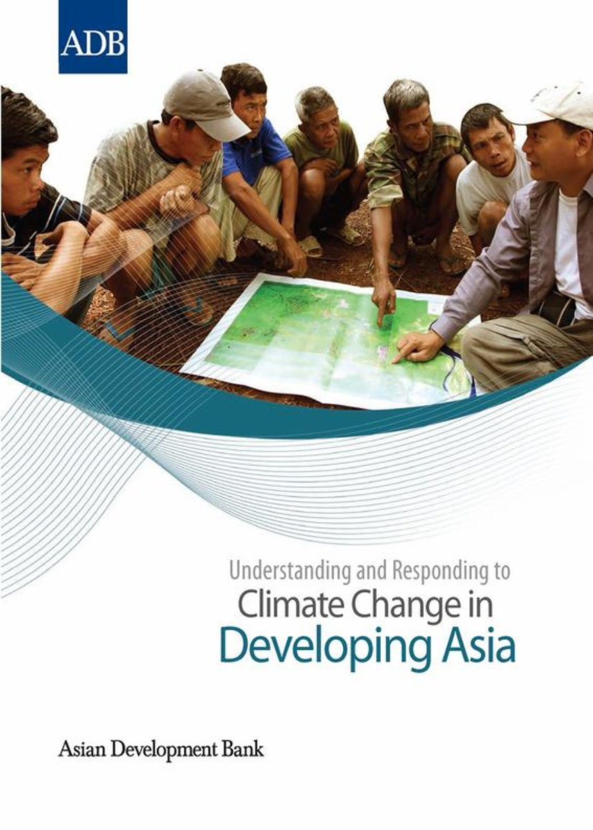 Understanding and Responding to Climate Change in Developing Asia