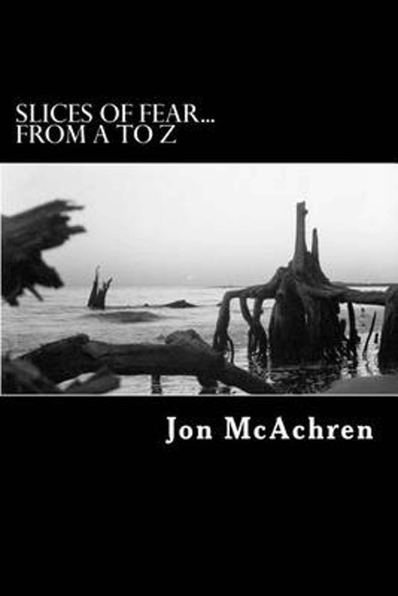 Slices of Fear...from A to Z