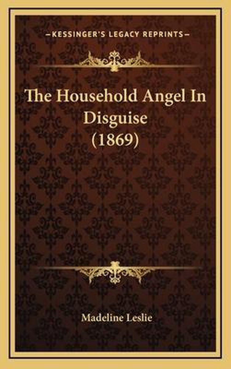 The Household Angel in Disguise (1869)