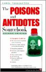 The Poisons And Antidotes Sourcebook