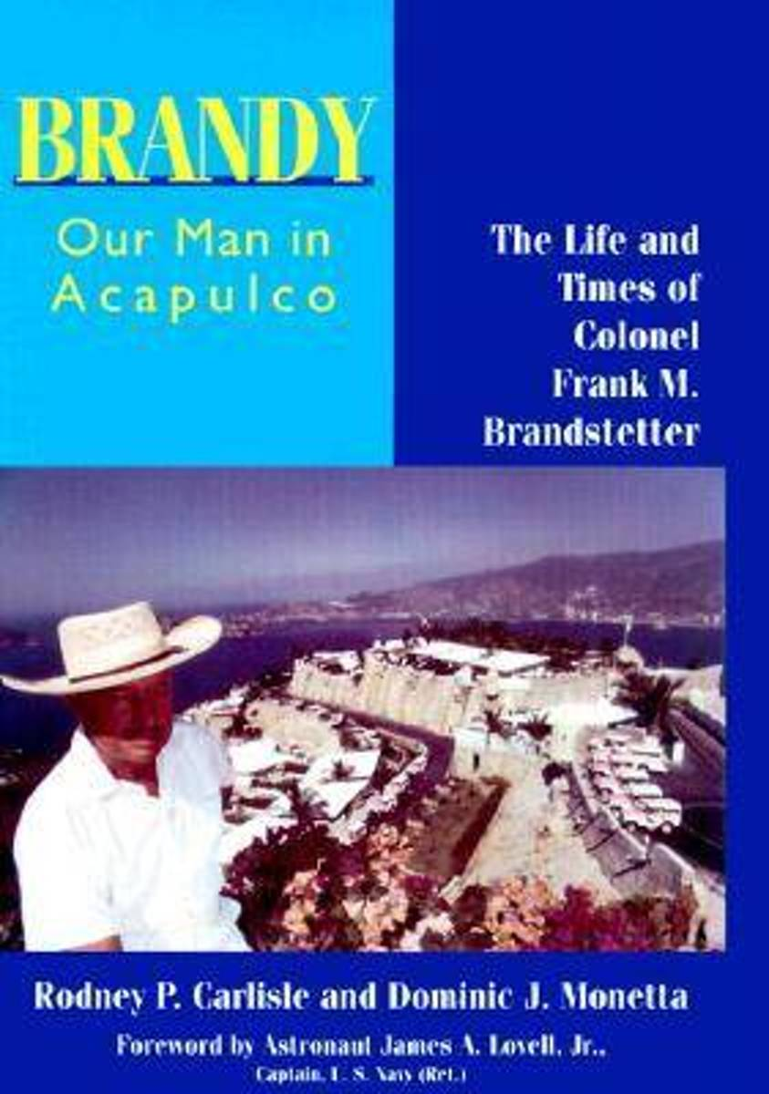 Brandy, Our Man in Acapulco