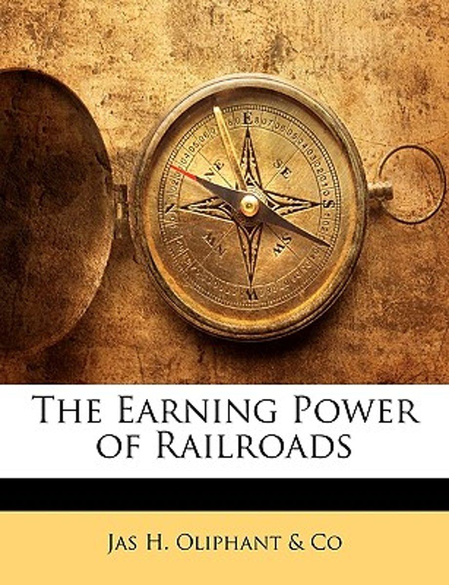 The Earning Power of Railroads