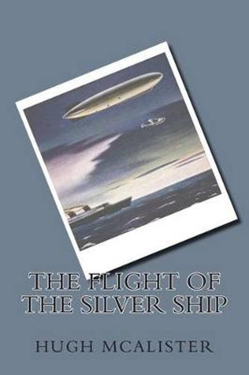 The Flight of the Silver Ship
