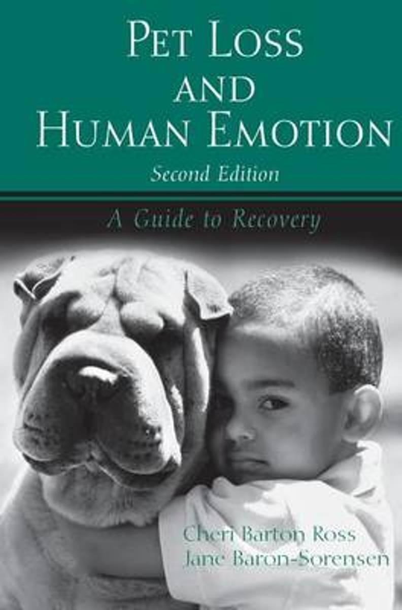 Pet Loss and Human Emotion, second edition