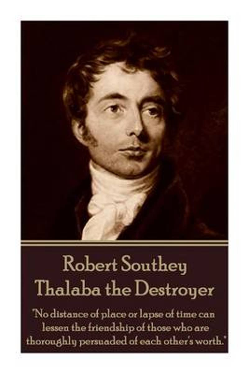 Robert Southey - Thalaba the Destroyer