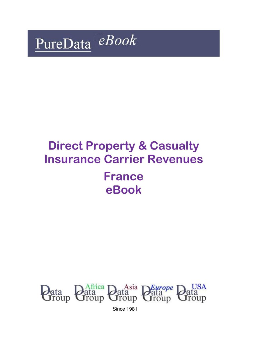 Direct Property & Casualty Insurance Carrier Revenues in France