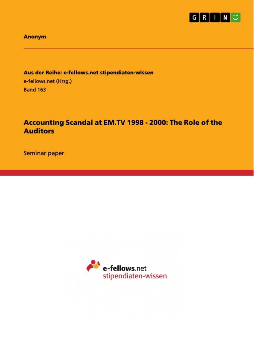 Accounting Scandal at EM.TV 1998 - 2000: The Role of the Auditors