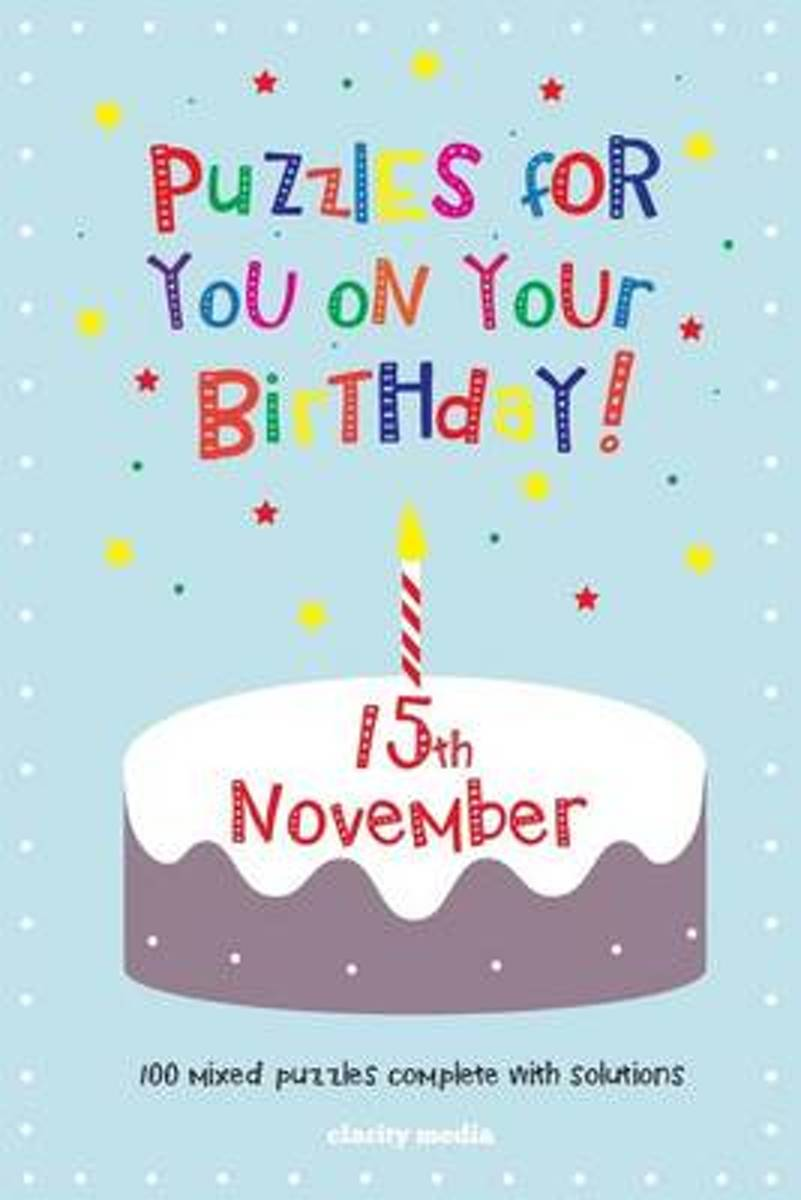 Puzzles for You on Your Birthday - 15th November