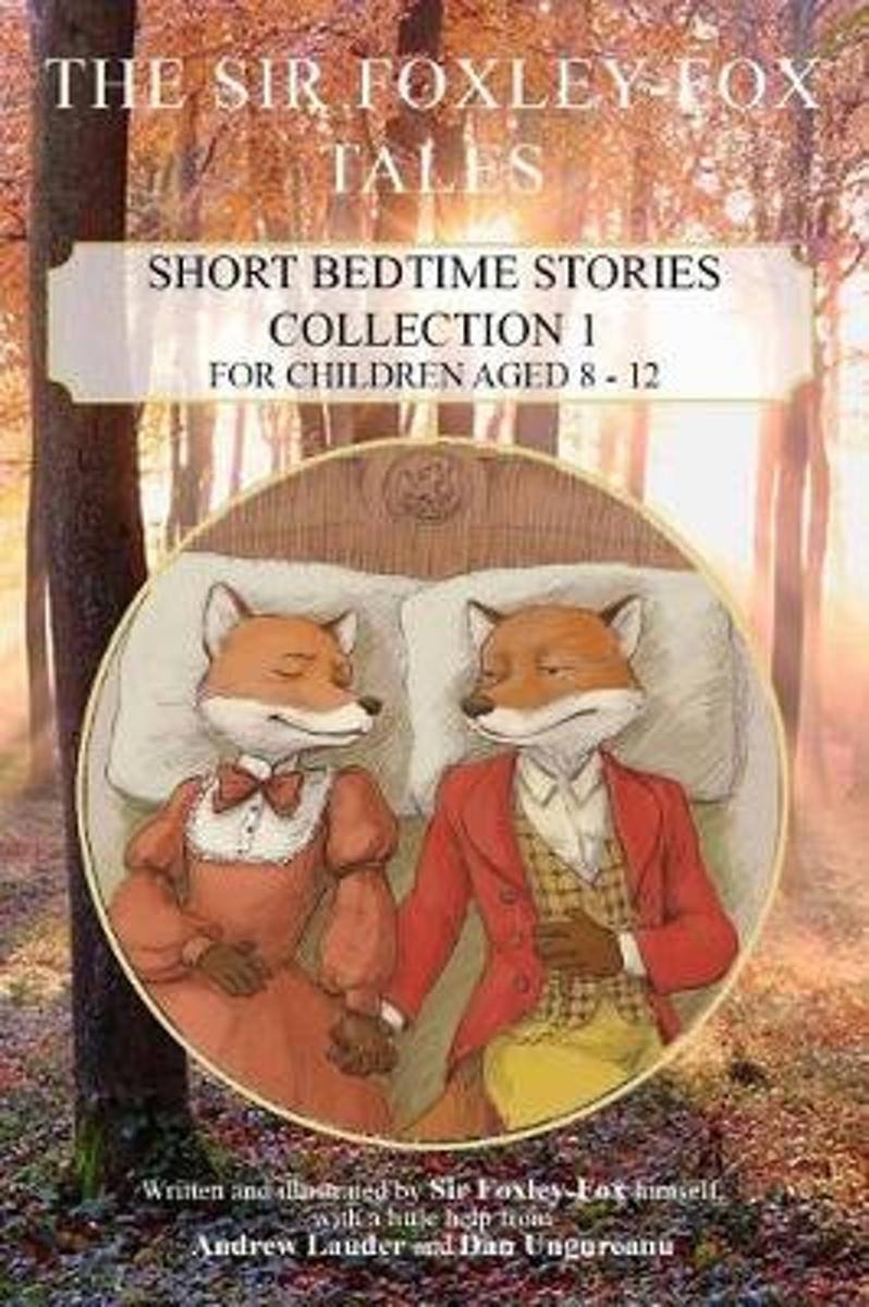 The Sir Foxley-Fox Tales