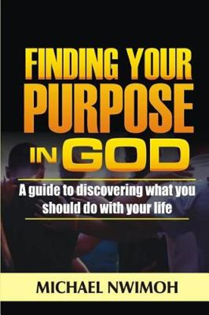 Finding Your Purpose in God