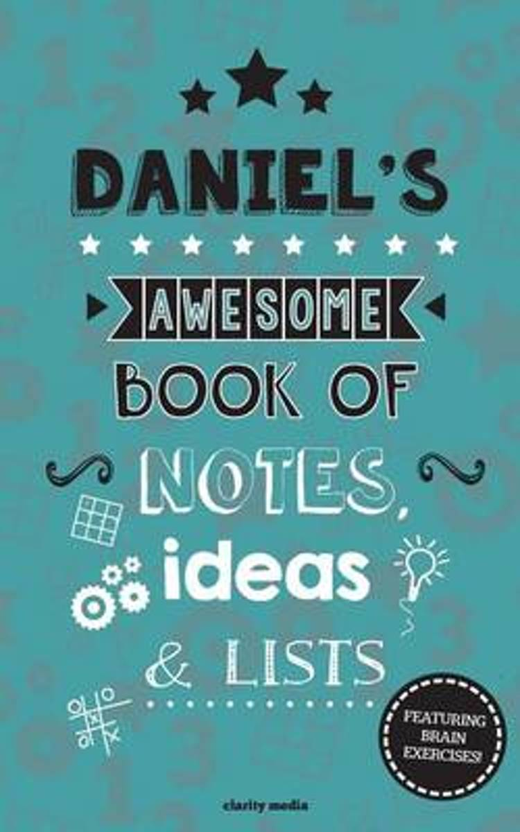 Daniel's Awesome Book of Notes, Lists & Ideas