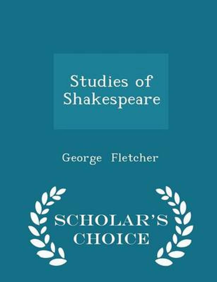 Studies of Shakespeare - Scholar's Choice Edition
