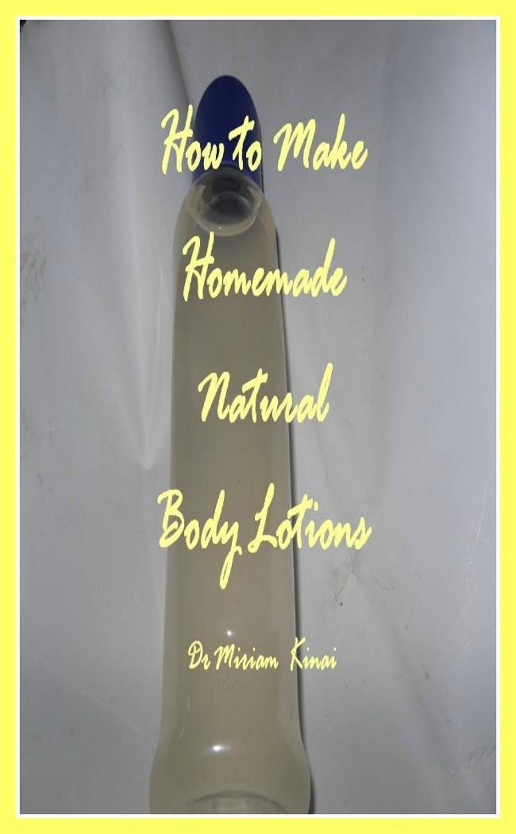 How to Make Handmade Homemade Natural Body Lotions