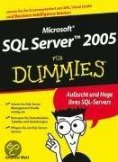 Microsoft Sql Server 2005 Fur Dummies
