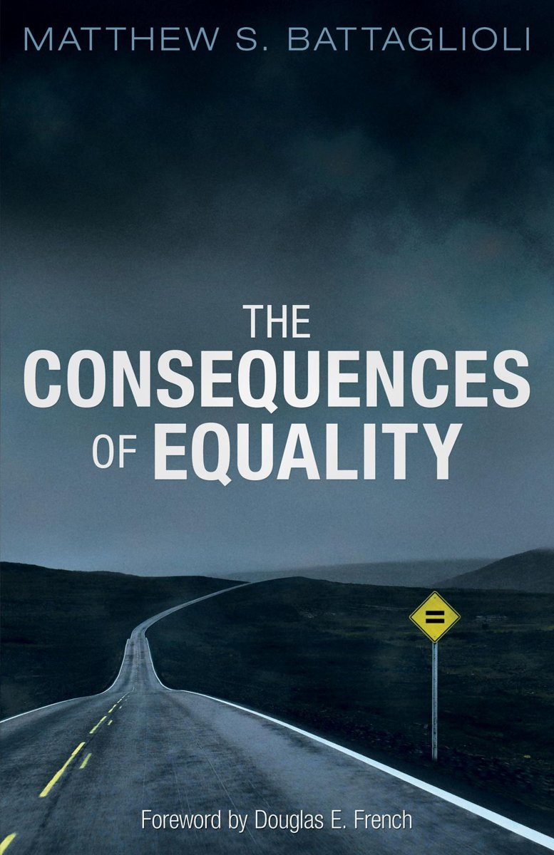 The Consequences of Equality