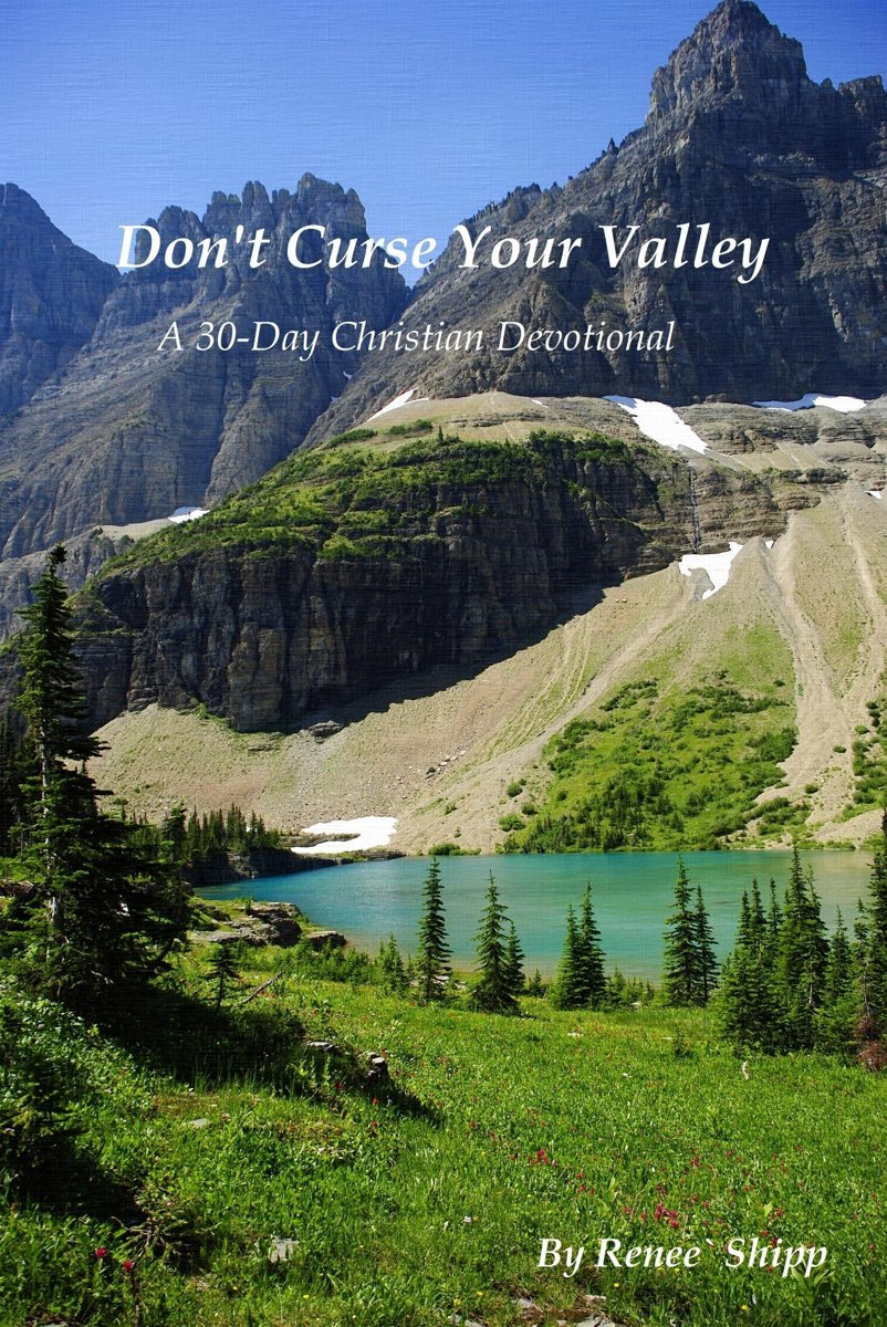 Don't Curse Your Valley: A 30-Day Christian Devotional