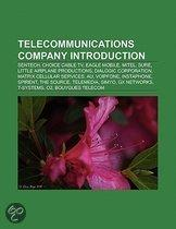 Telecommunications Company Introduction: Sentech, Telemedia, Voipfone, Spirent, The Source, Gx Networks, T-Systems