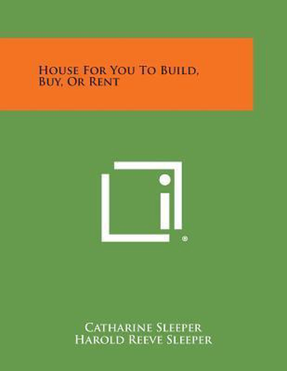 House for You to Build, Buy, or Rent