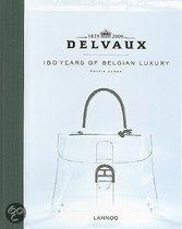 DELVAUX - 180 YEARS OF BELGIAN LUXURY