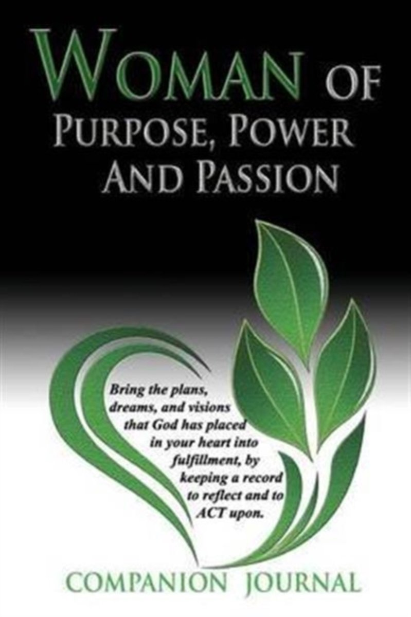 Woman of Purpose, Power and Passion Companion Journal