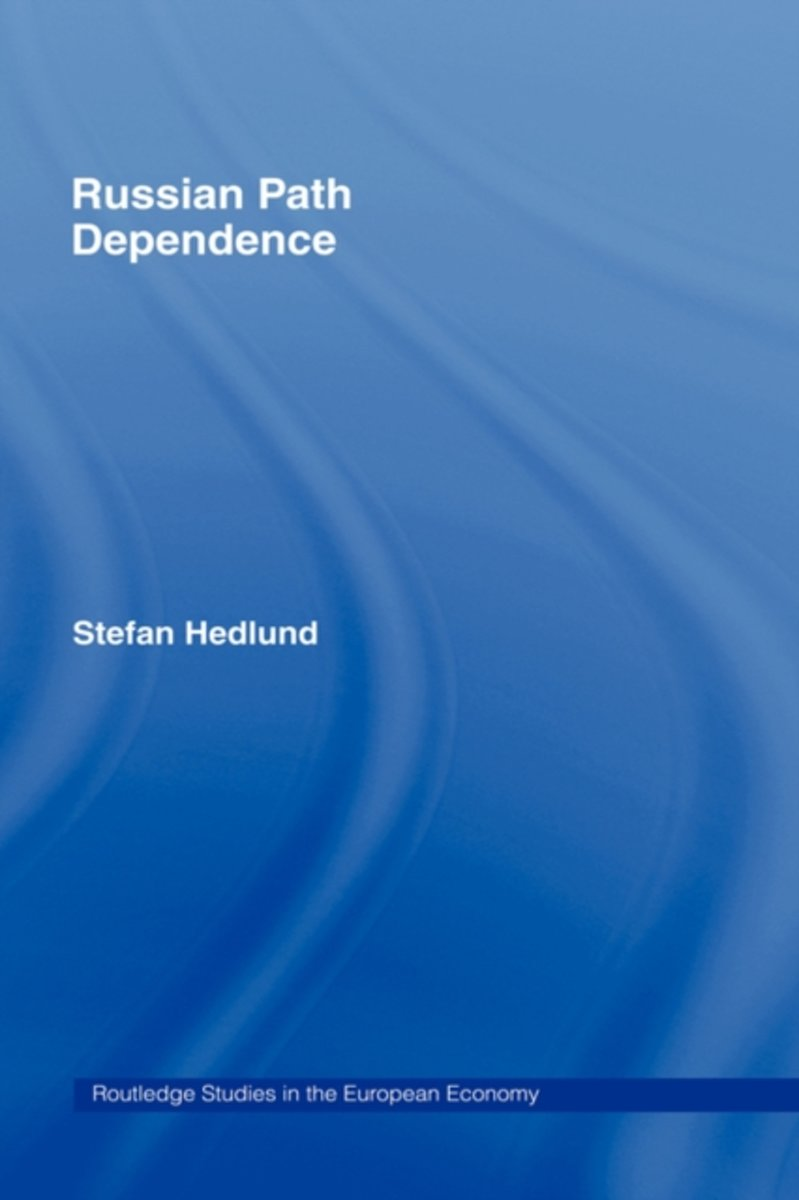 Russian Path Dependence