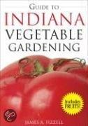 The Guide to Indiana Vegetable Gardening