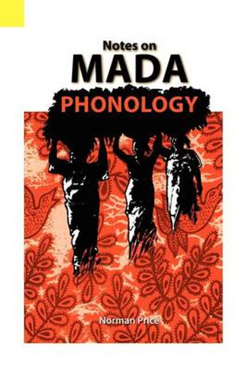 Notes on Mada Phonology