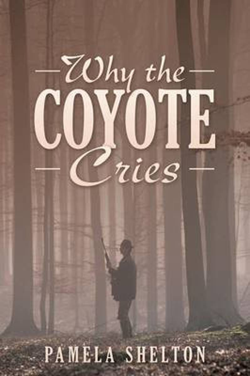 Why the Coyote Cries