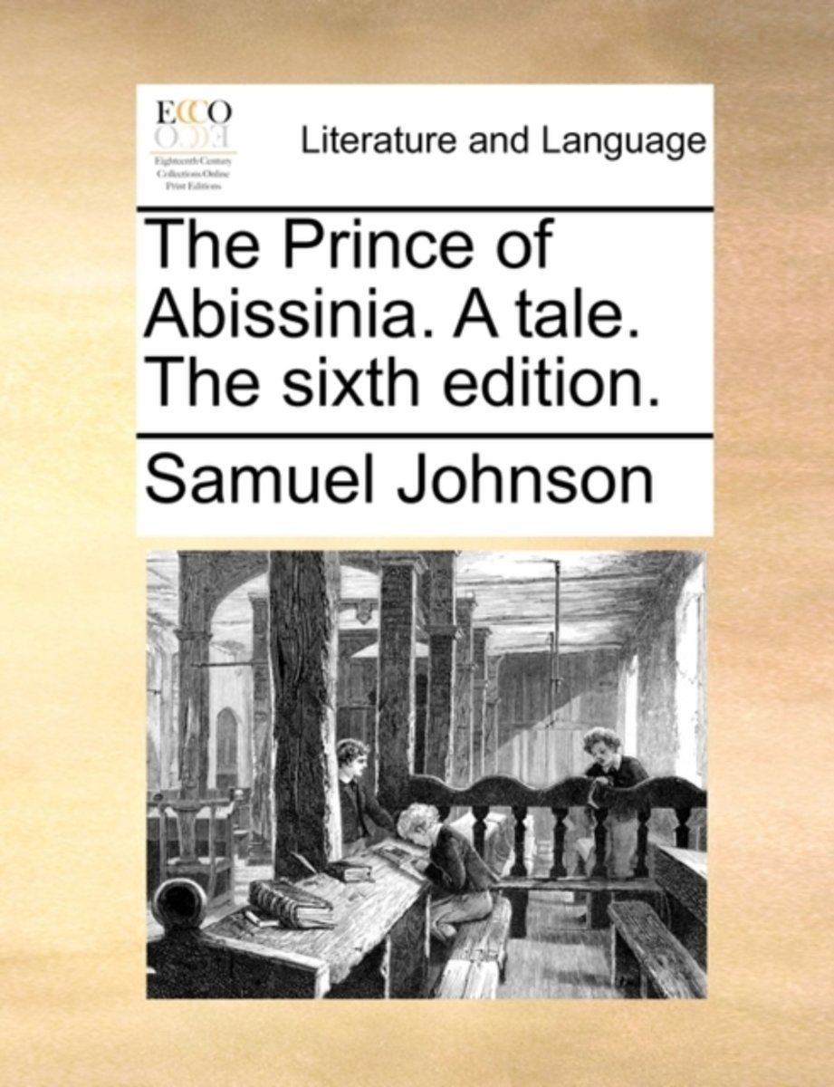 The Prince of Abissinia. a Tale. the Sixth Edition.
